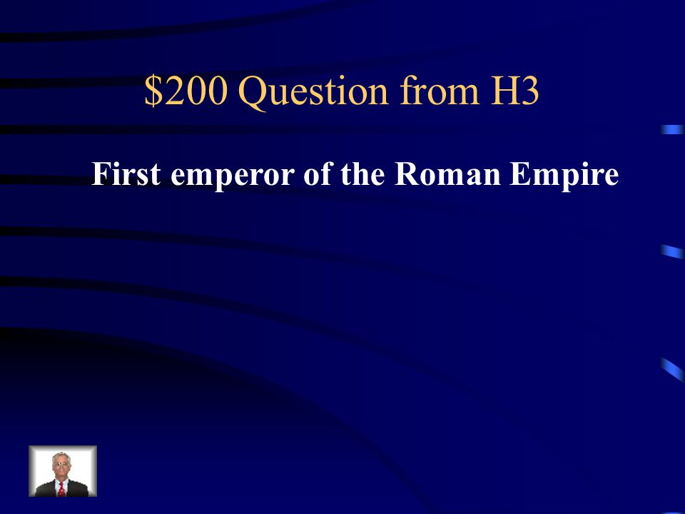 $100 Answer from H3 Pax Romana