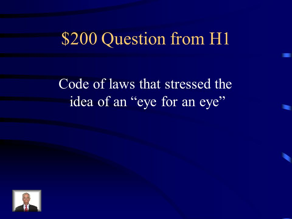 $100 Question from H1 Who were the first people to become civilized