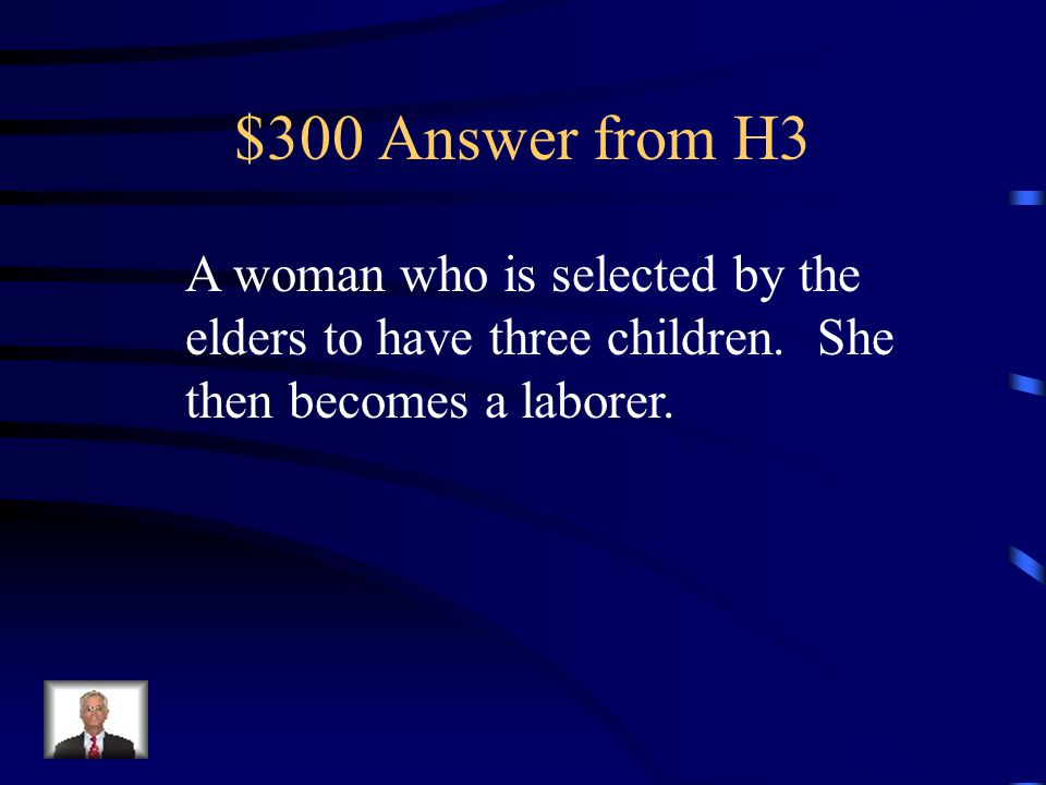 $300 Question from H3 What is a birthmother?