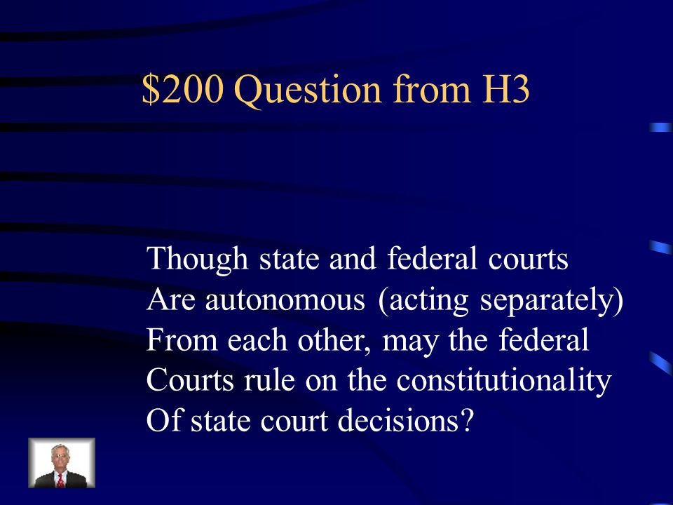 $100 Answer from H3 The power of judicial review .