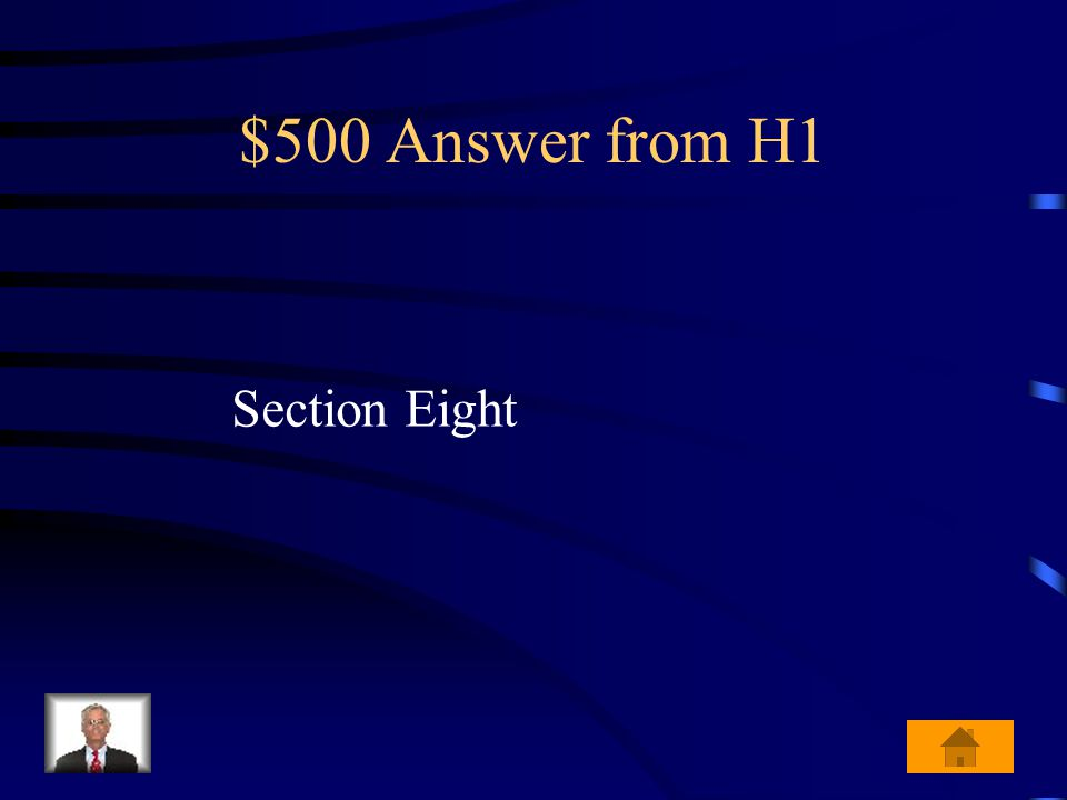 $500 Question from H1 Which section of Article One of the Constitution lists the powers of Congress