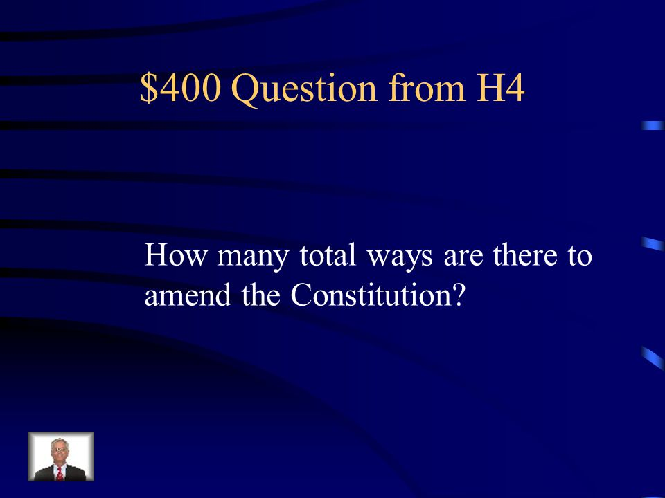 $300 Answer from H4 27 Amendments.