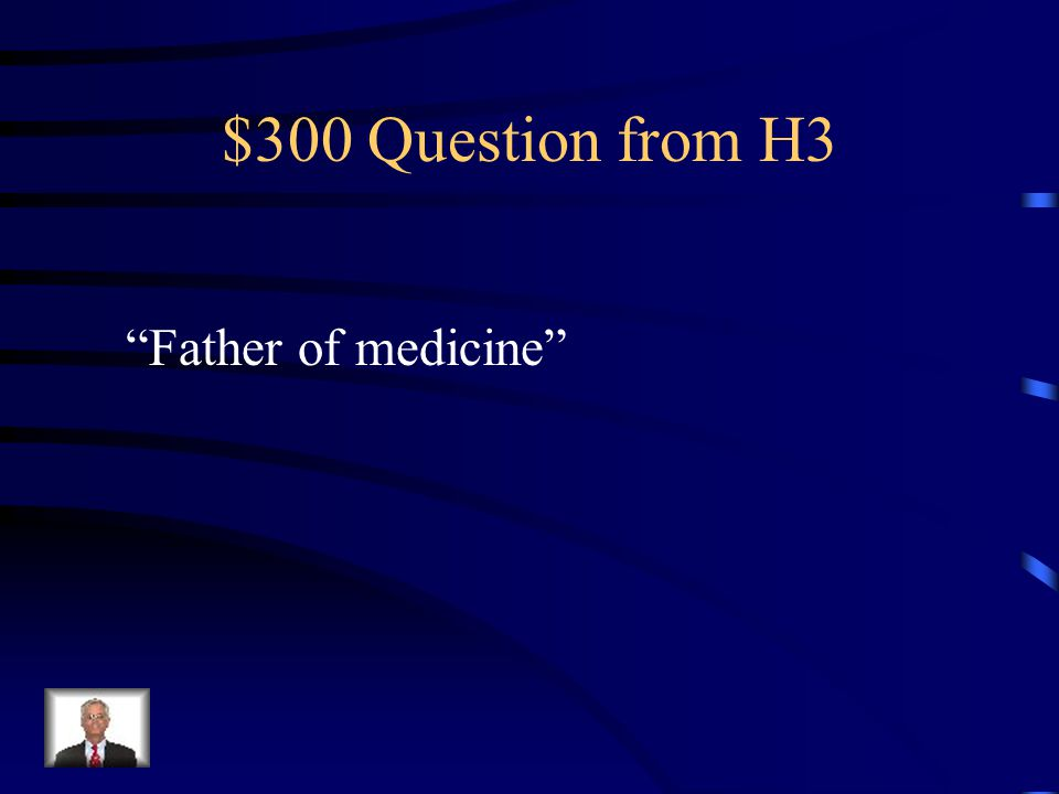 $200 Answer from H3 Alexander the Great