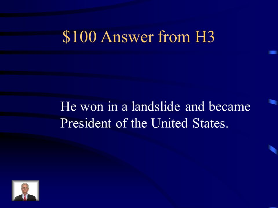 $100 Question from H3 ilin Franklin Roosevelt ran for president in 1932.