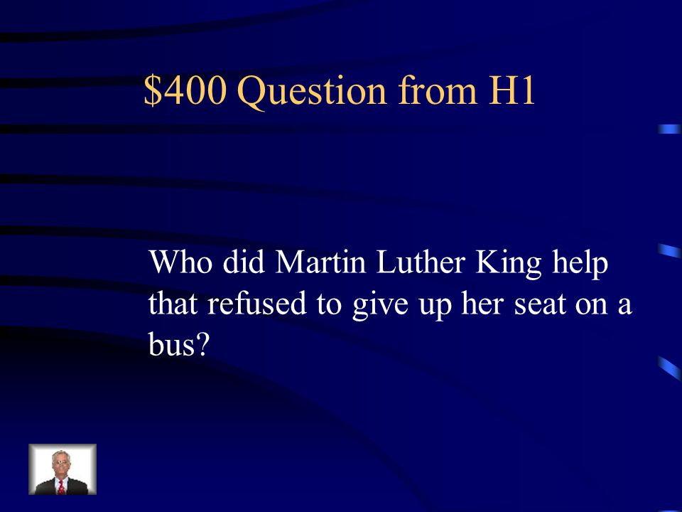 $300 Answer from H1 False, he won the Nobel Peace Prize for his work to end racial Segregation in a nonviolent manner.