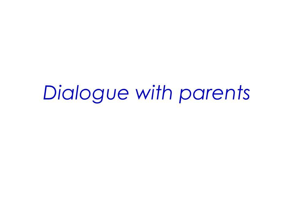 Dialogue with parents