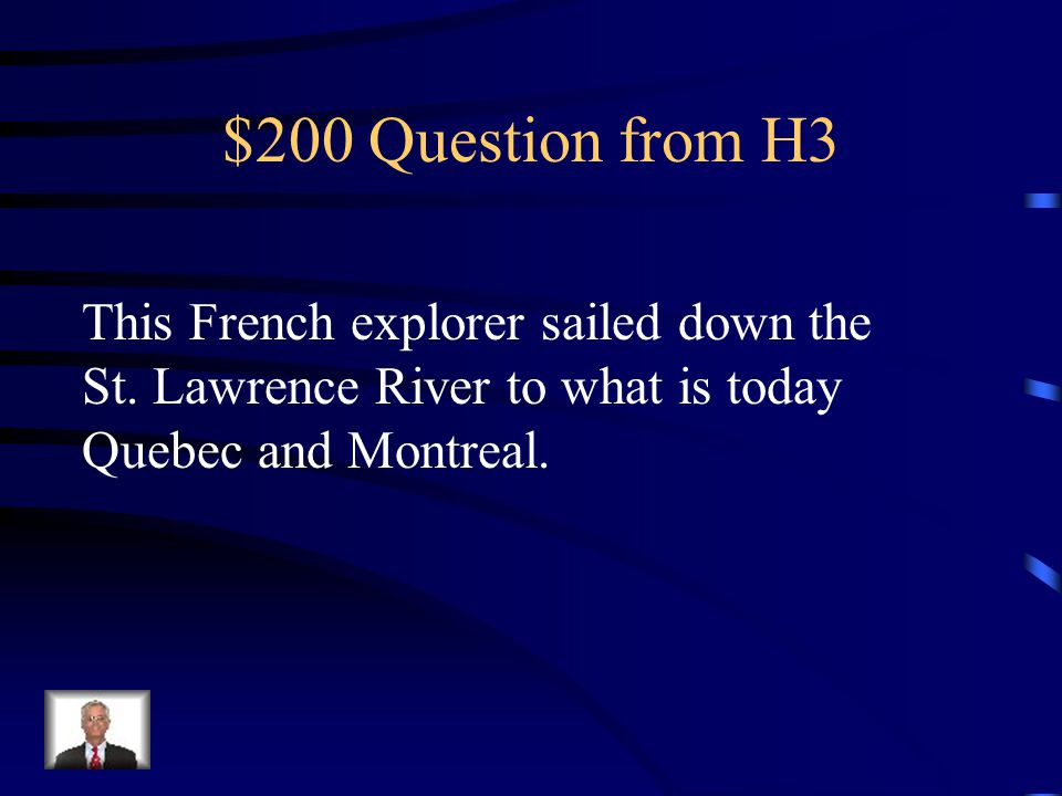 $100 Answer from H3 Giovanni Verrazano.
