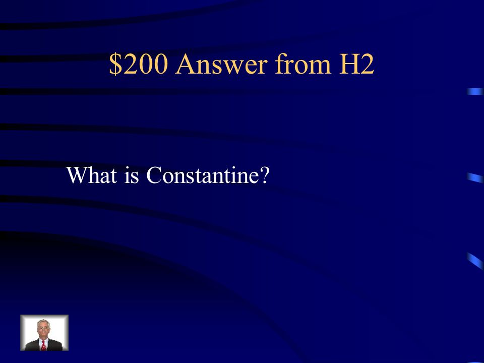 $200 Question from H2 The Capital of the Byzantine Empire..
