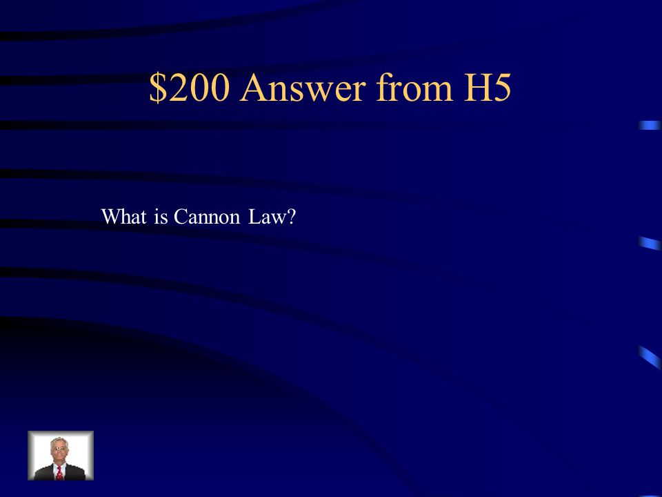 $200 Question from H5 Law of the Church.