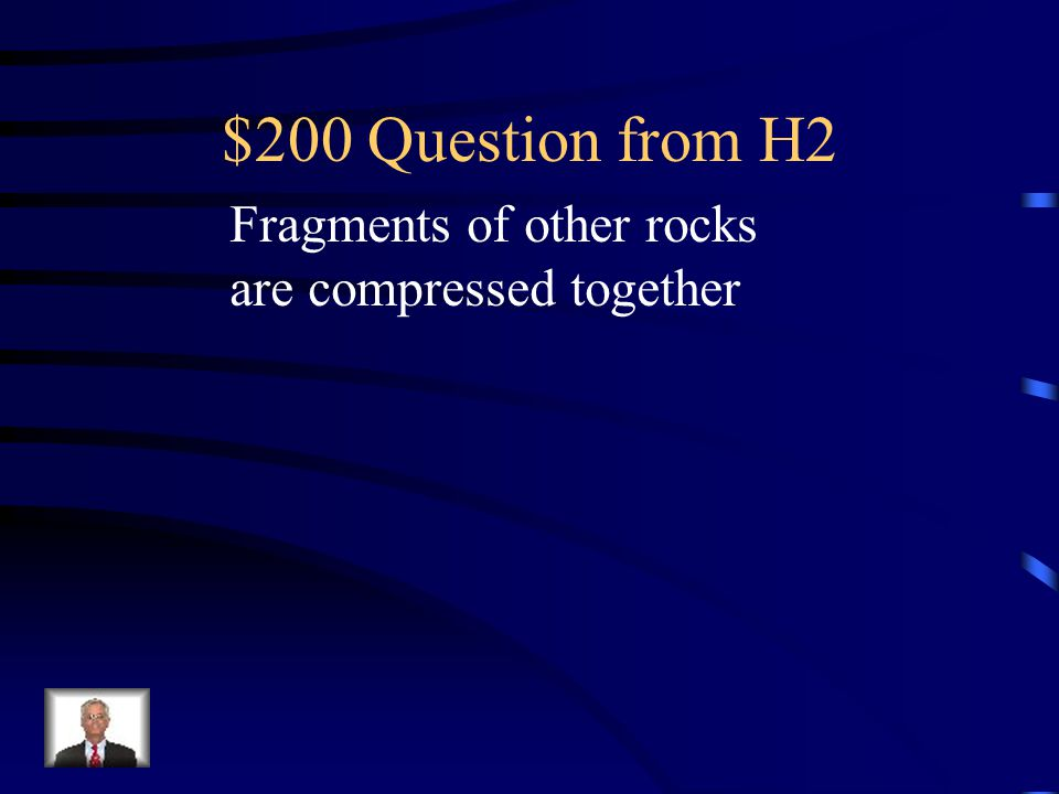 $100 Answer from H2 Large grain size