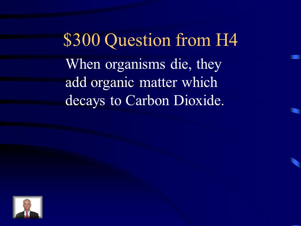 $200 Answer from H4 Chemical Weathering