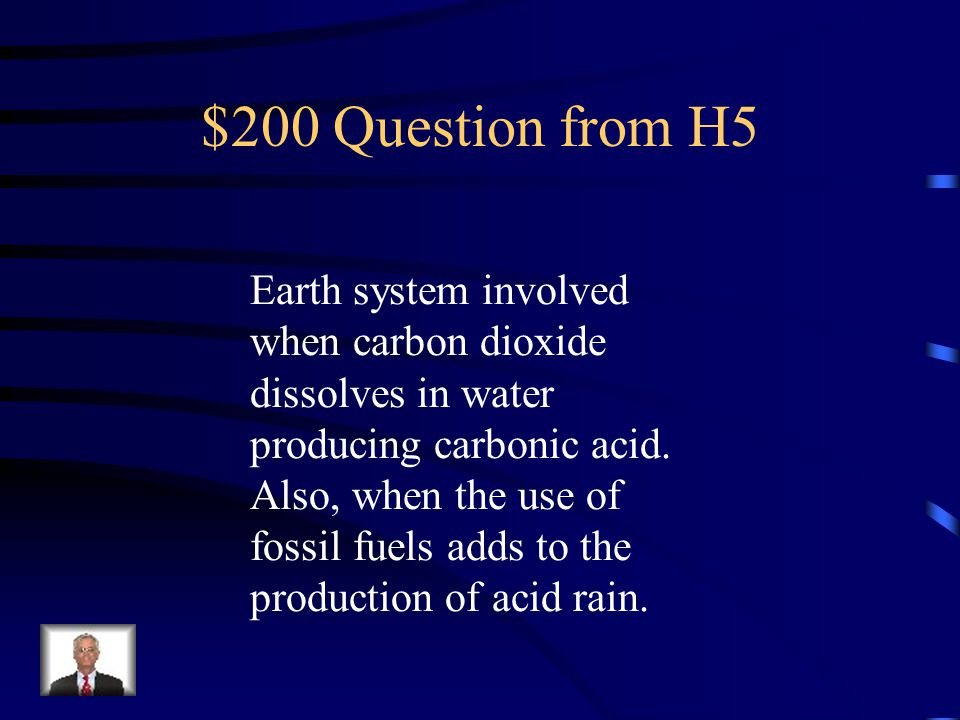 $100 Answer from H5 The Biosphere