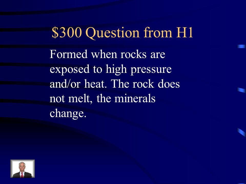 $200 Answer from H1 Igneous Rock