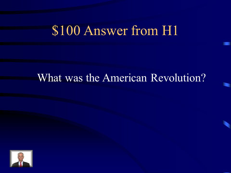 $100 Answer from H3 What is the Stamp Act?