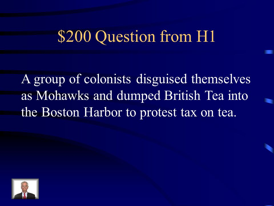 $100 Answer from H1 What was the American Revolution?