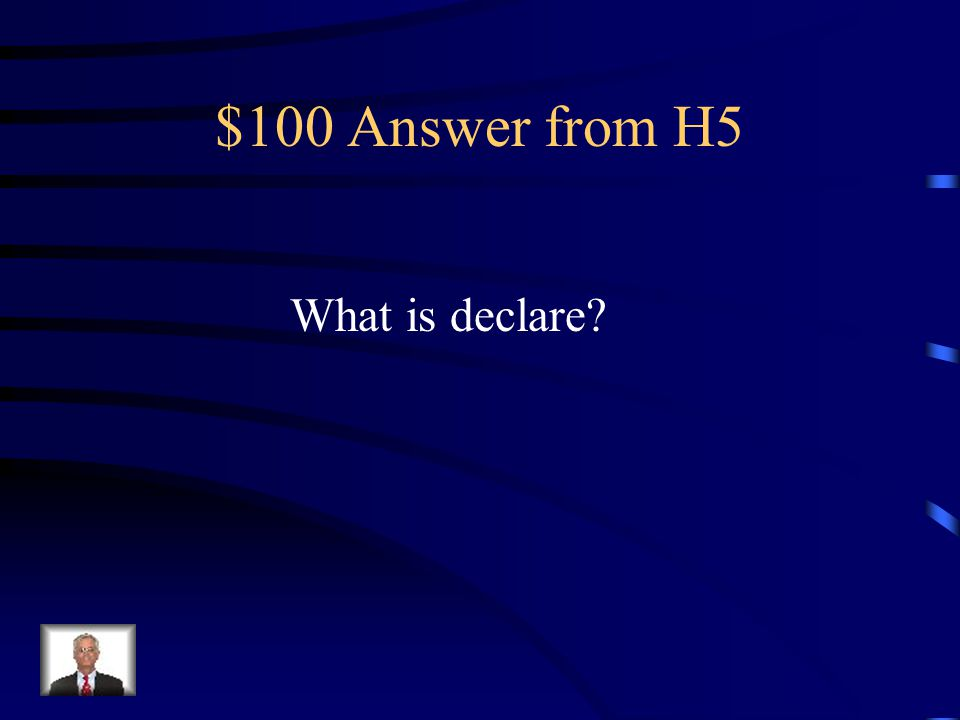 $100 Question from H5 to make openly known