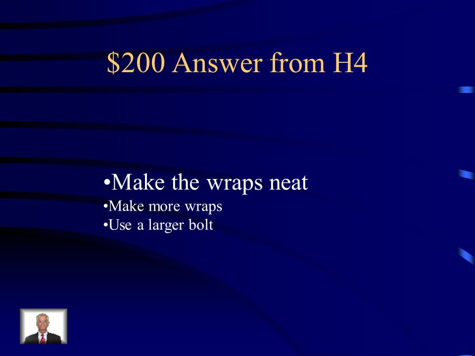 $200 Question from H4 What is one way you can Increase the strength of An Electromagnet?