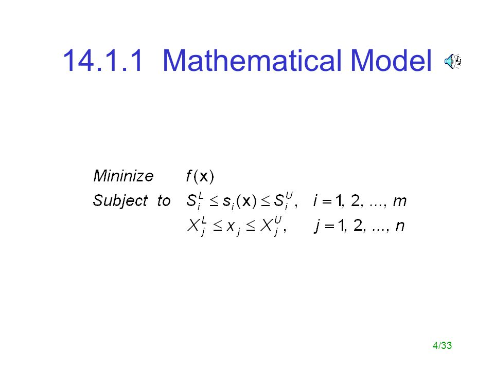 4/33 14.1.1 Mathematical Model