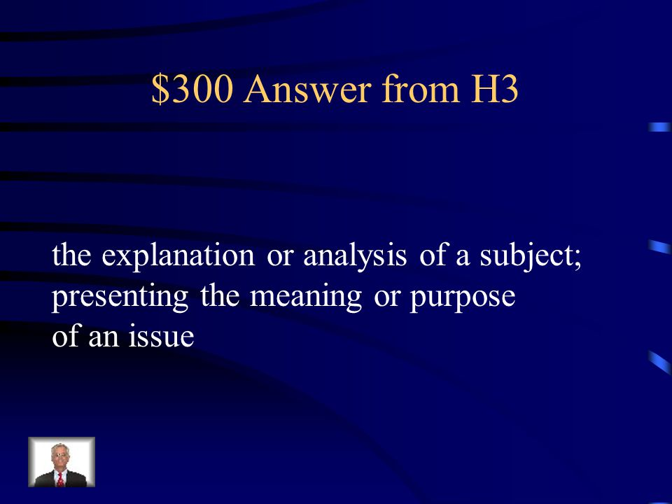 $300 Question from H3 exposition