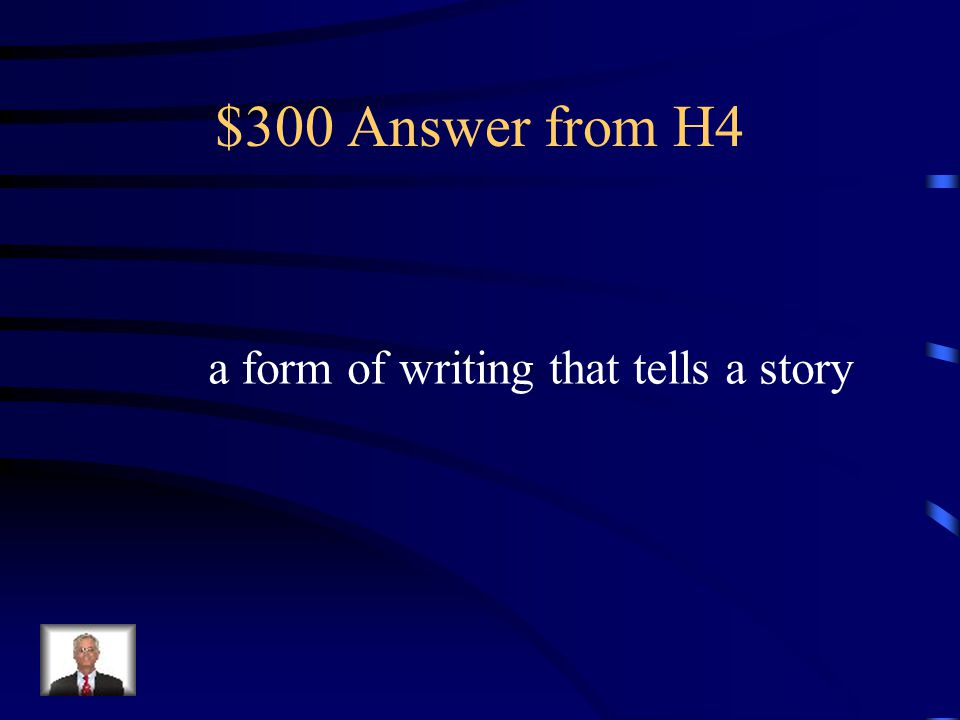 $300 Question from H4 narrative