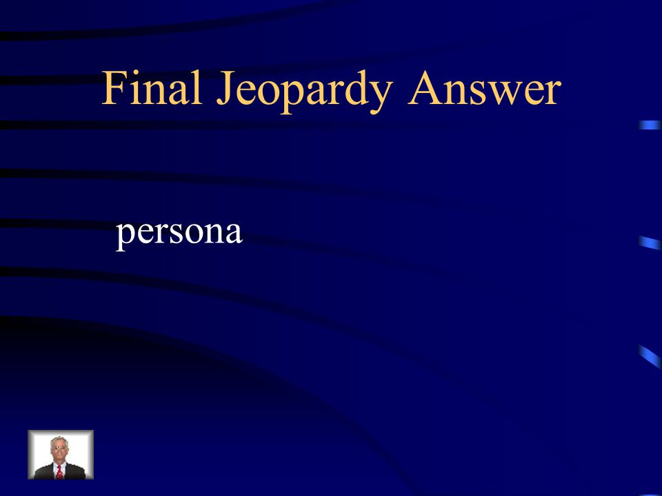 Final Jeopardy What is another term for speaker