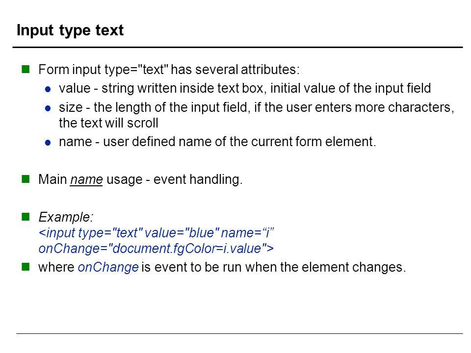 Input type text Form input type=