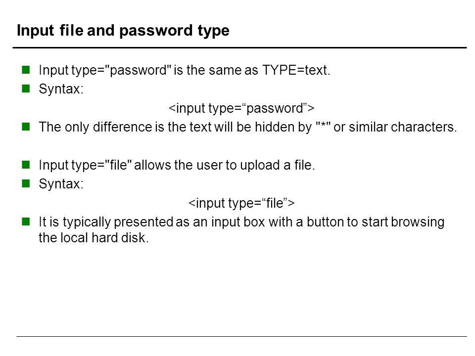Input file and password type Input type=