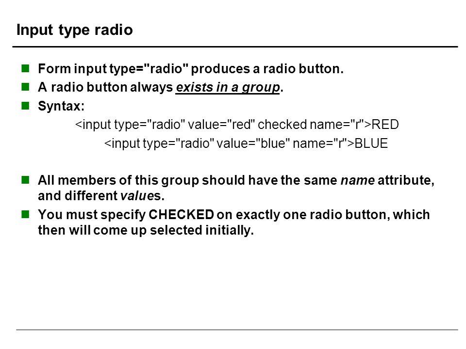 Input type radio Form input type=