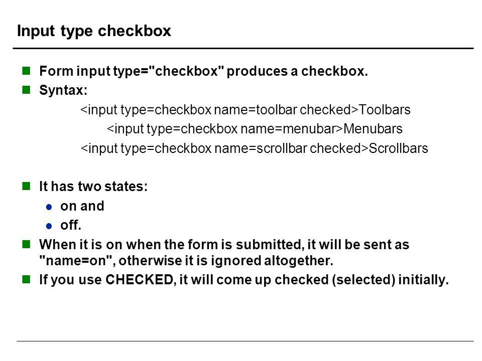 Input type checkbox Form input type=