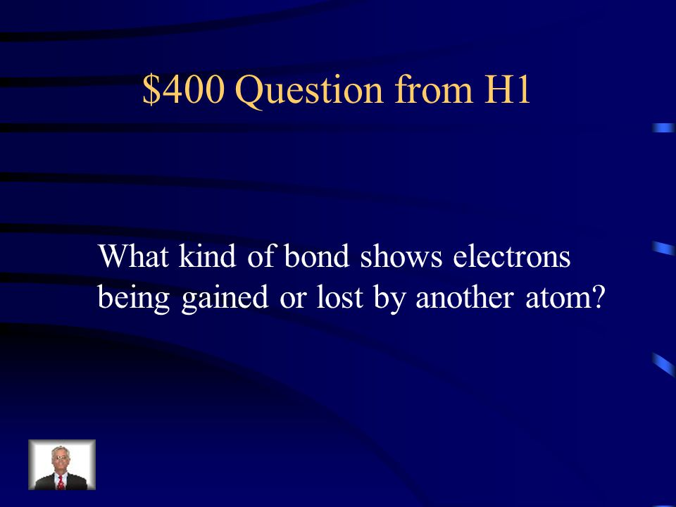 $300 Answer from H1 An element