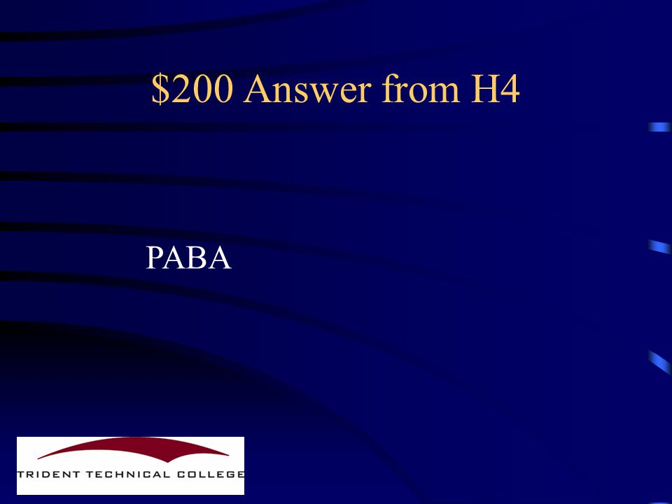 $200 Question from H4 Name a typical metabolite attacked By this mechanism of action.