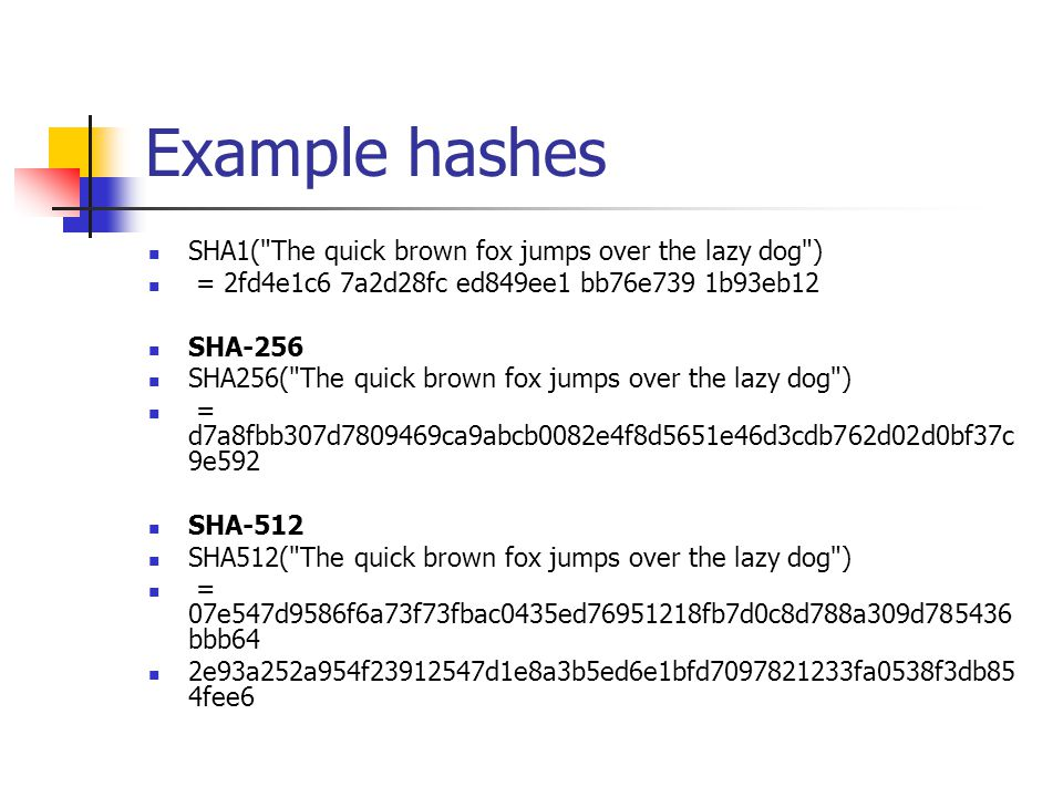 Example hashes SHA1(
