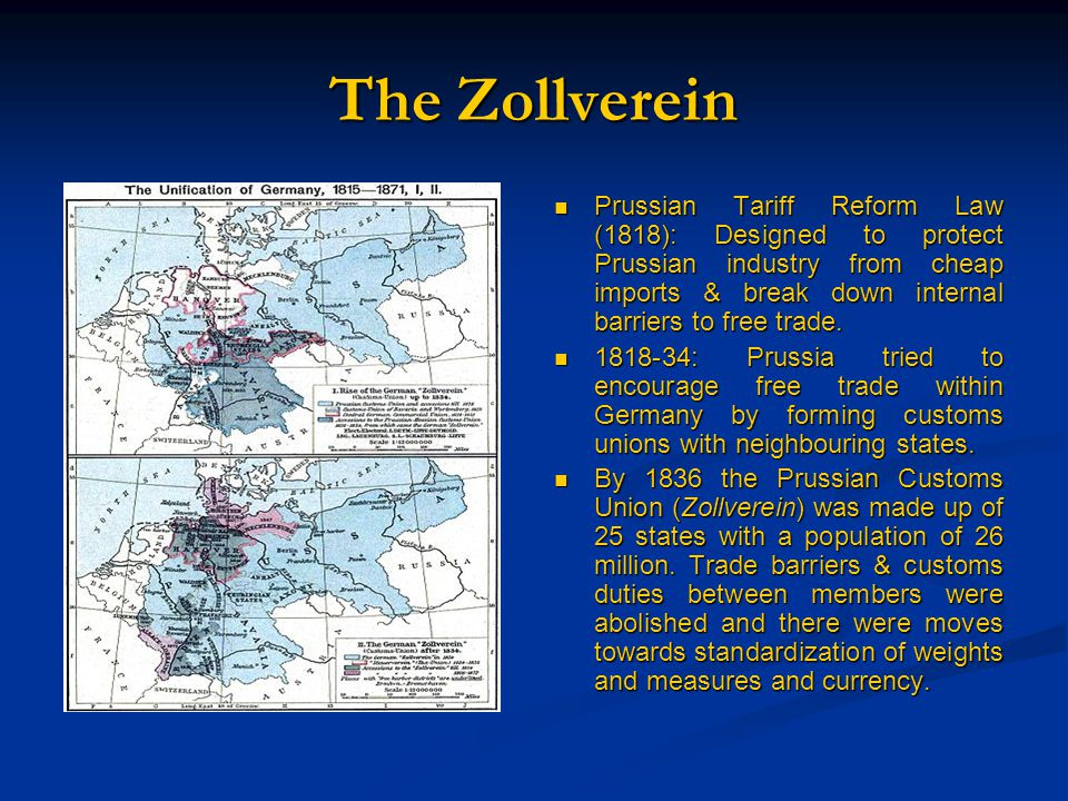 The Zollverein Prussian Tariff Reform Law (1818): Designed to protect Prussian industry from cheap imports & break down internal barriers to free trade.