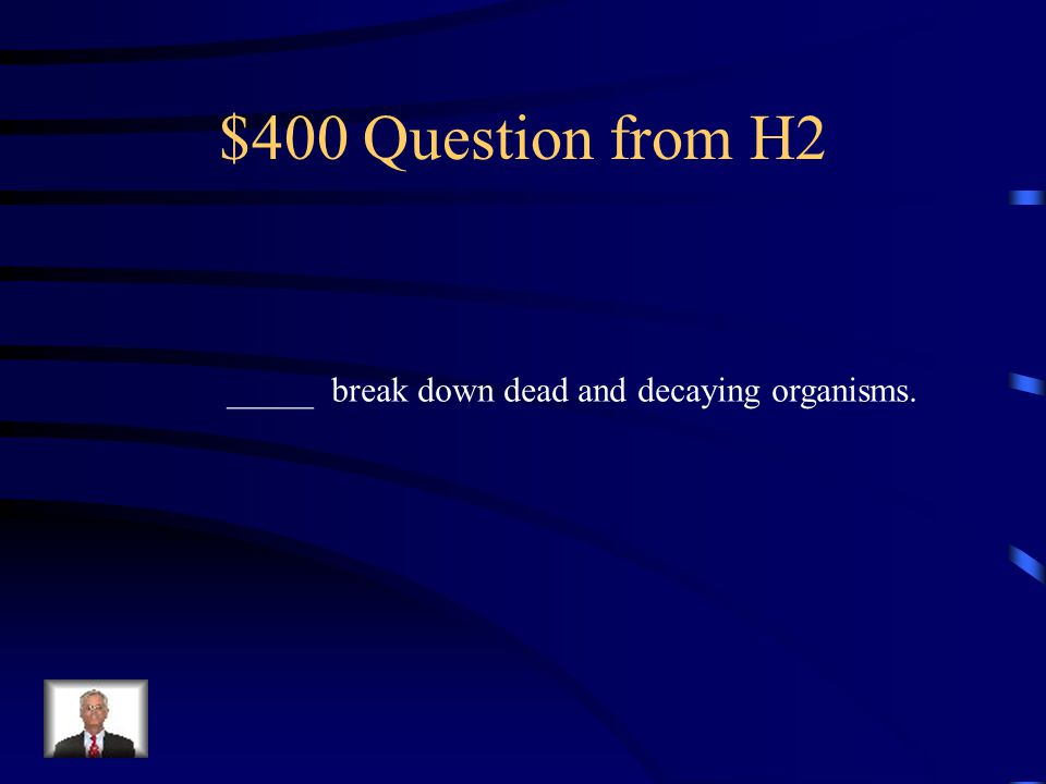 $300 Answer from H2 Symbiosis BONUS: $500 if you can name and explain all three types