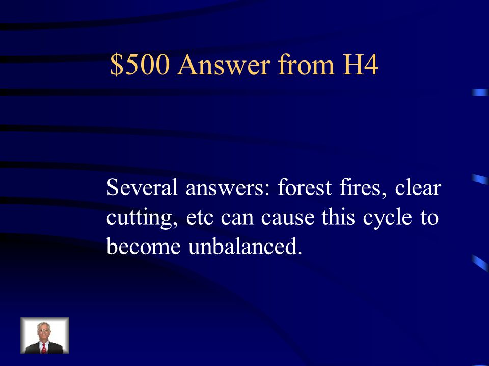 $500 Question from H4 List 2 ways that the carbon cycle can become unbalanced.
