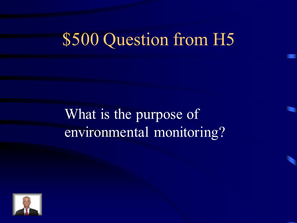 $400 Answer from H5 Indicator species