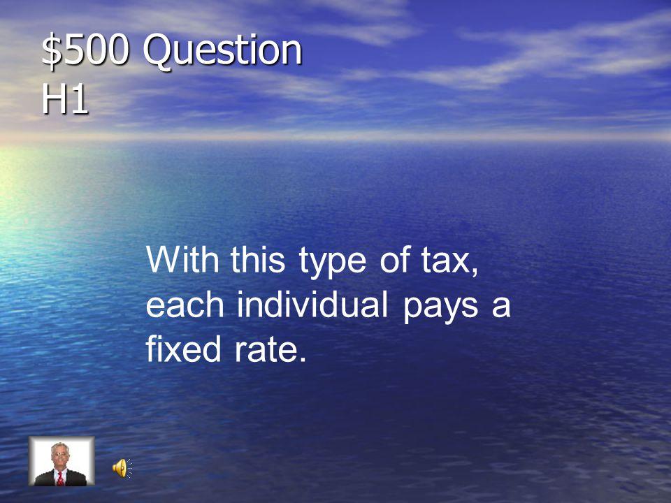 $400 Answer H1 Progressive Tax