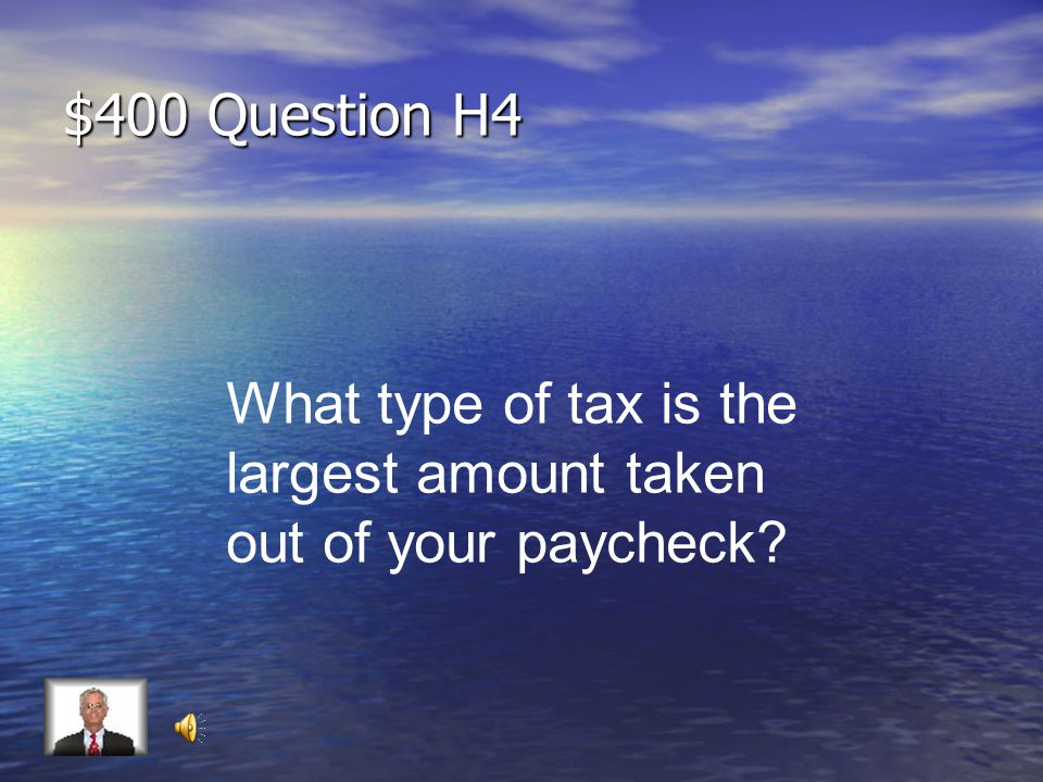 $300 Answer H4 Your income after taxes have been taken out