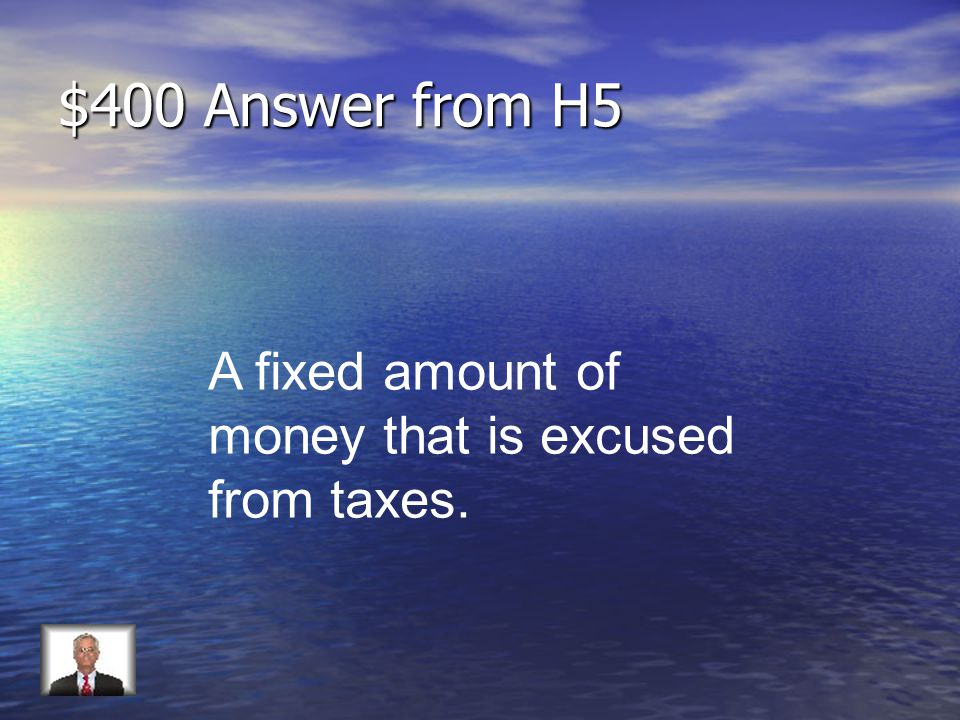 $400 Question from H5 Define exemption