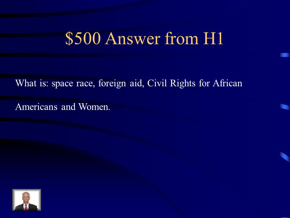 $500 Question from H1 JFK's New Frontier attempted to make reforms or development in the following areas.