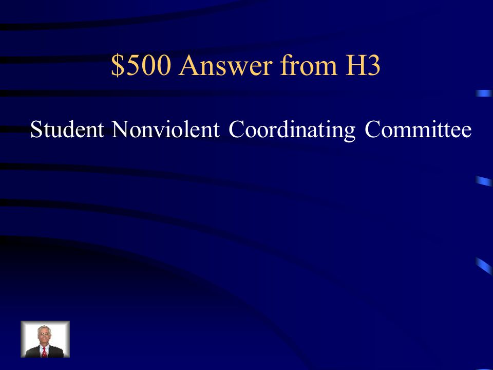 $500 Question from H3 Identify the acronym SNCC.