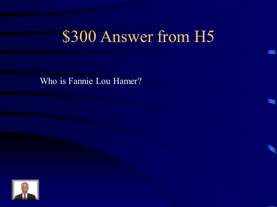 $300 Question from H5 Voice of the Mississippi Freedom Democratic Party.
