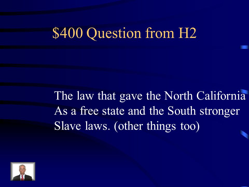 $300 Answer from H2 What is The Kansas-Nebraska Act