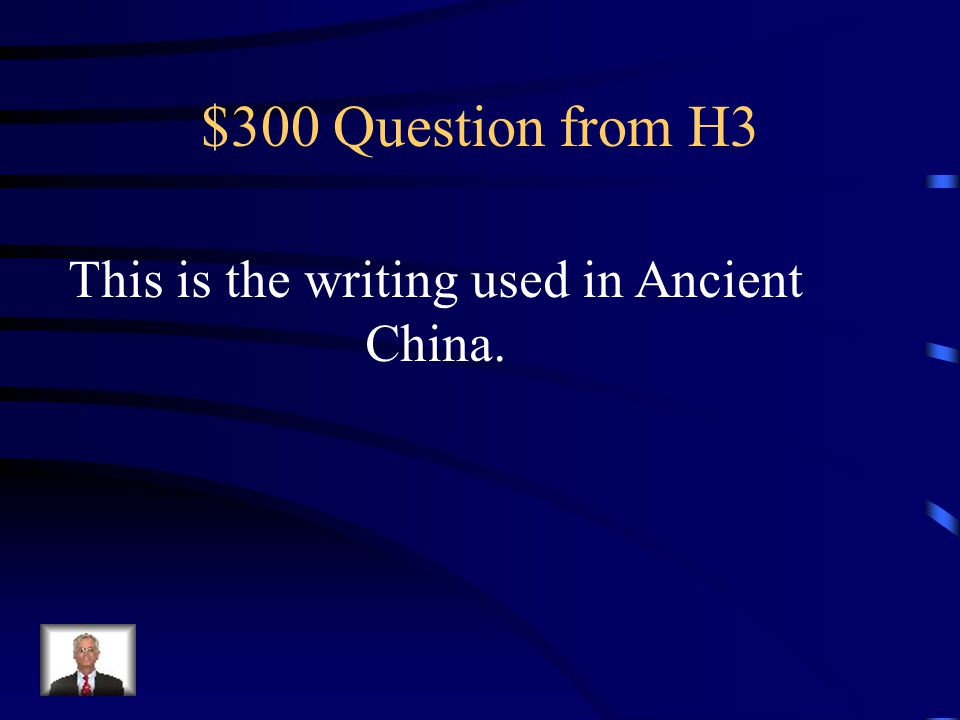 $200 Answer from H3 What is hieroglyphics