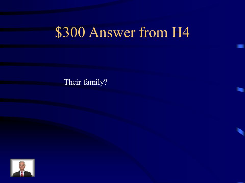 $300 Question from H4 In China the worst thing one could do was dishonor who