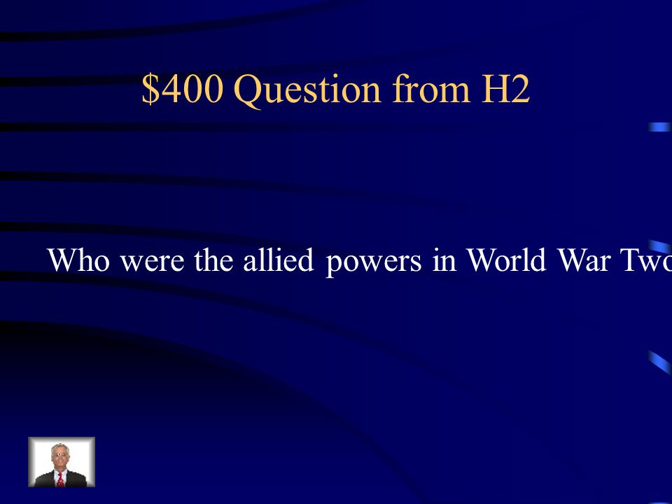 $300 Answer from H2 They didn't want the axis powers to take over their countries.