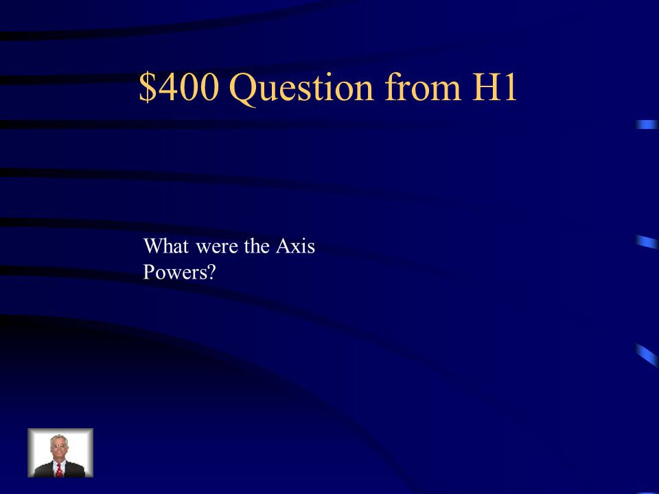 $300 Answer from H1 They were in the war because they wanted to take over other countries.