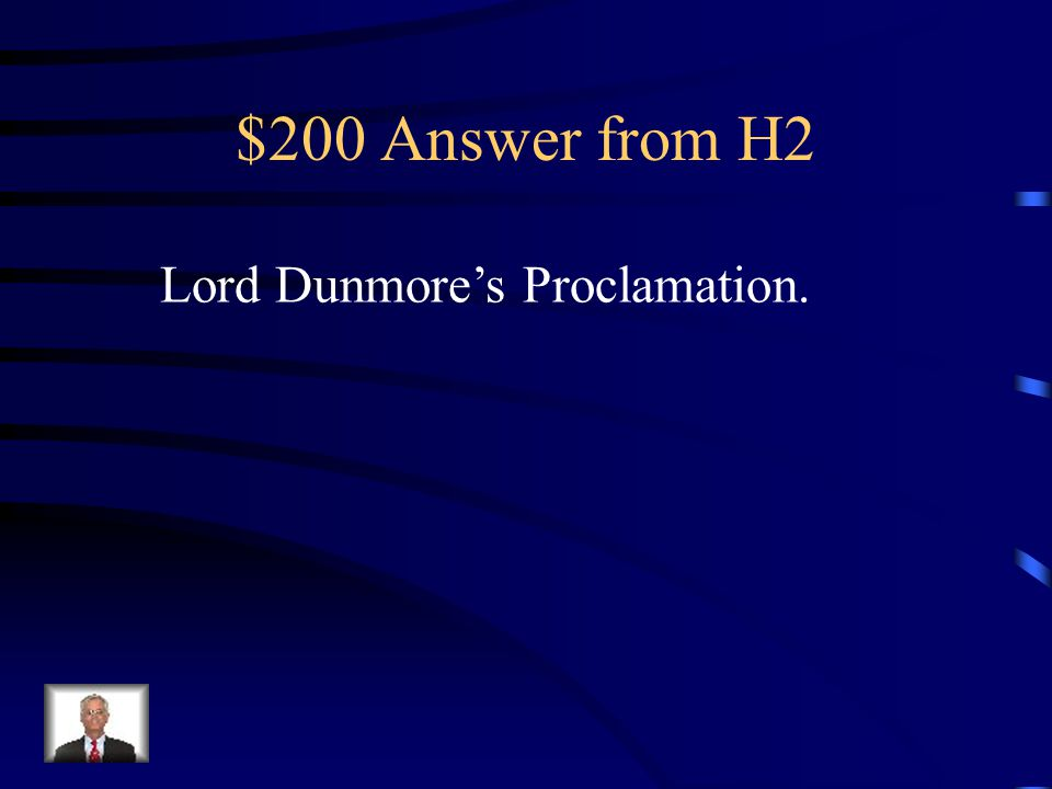$200 Question from H2 This caused the Second Continental Congress to announced that African Americans could enlist in the Continental Army.