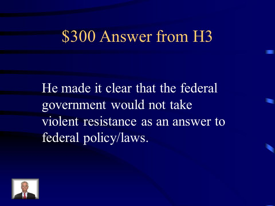 $300 Question from H3 How did George Washington respond to the Whiskey Rebellion?