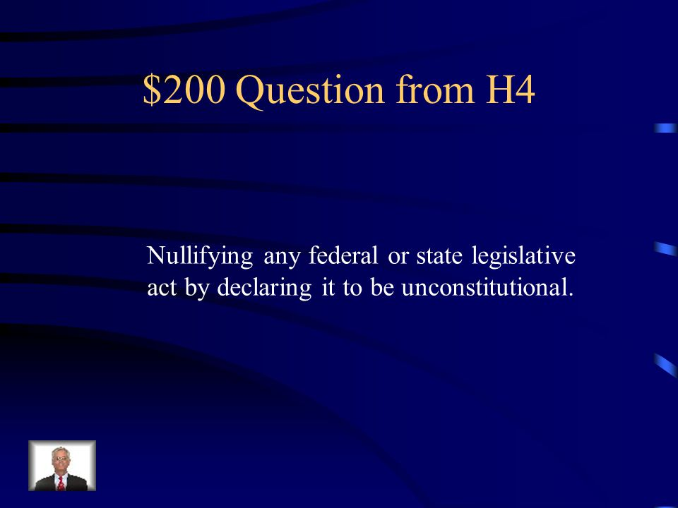 $100 Answer from H4 John Marshall